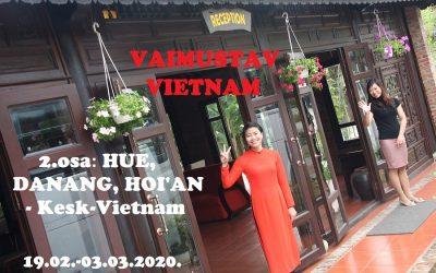Vietnami avastusreis 2020, II osa