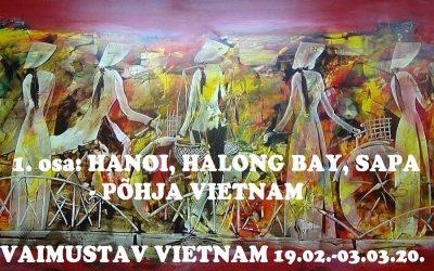 Vietnami avastusreis 2020, I osa